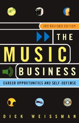 The Music Business: Career Opportunities and Self-Defense Cover Image