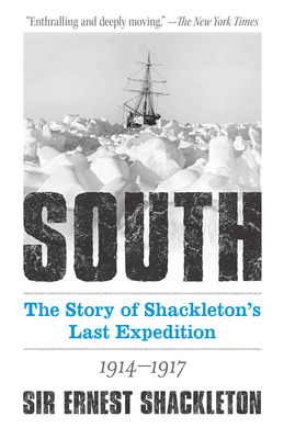 South: The Story of Shackleton's Last Expedition 1914-1917 Cover Image
