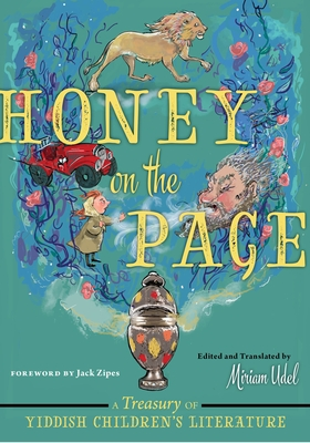 Honey on the Page: A Treasury of Yiddish Children's Literature Cover Image