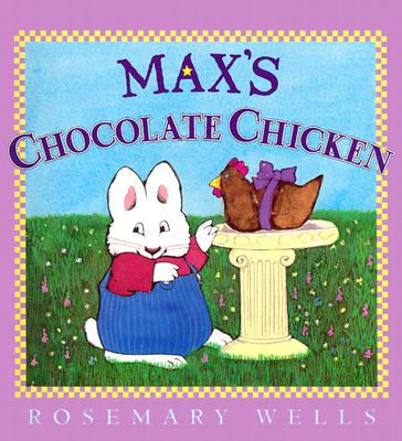 Max's Chocolate Chicken Cover Image