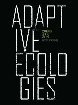 Adaptive Ecologies: Correlated Systems of Living Cover Image