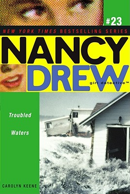 Cover for Troubled Waters (Nancy Drew (All New) Girl Detective #23)