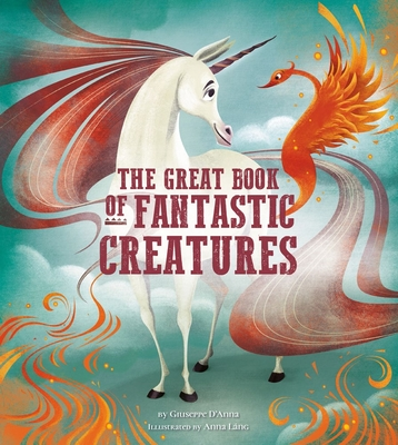 The Great Book of Fantastic Creatures, Volume 3 Cover Image