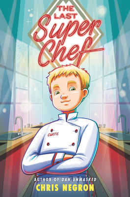 Cover for The Last Super Chef