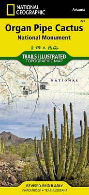 Organ Pipe Cactus National Monument (National Geographic Trails Illustrated Map #224) Cover Image