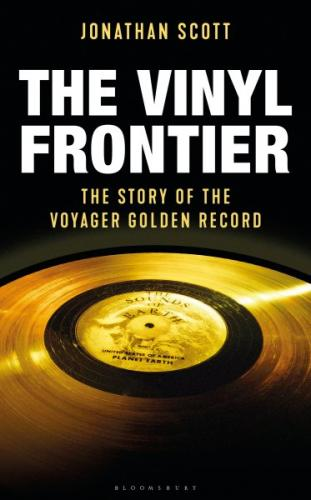 The Vinyl Frontier: The Story of the Voyager Golden Record Cover Image