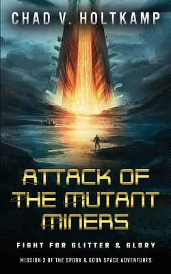 Cover for Attack of the Mutant Miners