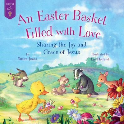 Cover for An Easter Basket Filled with Love