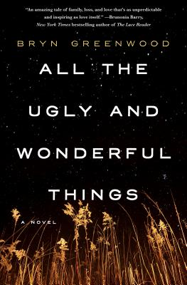 All the Ugly and Wonderful Things: A Novel Cover Image