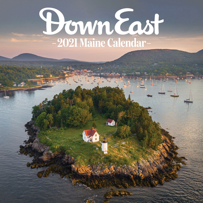 2021 Maine Down East Wall Calendar Cover Image