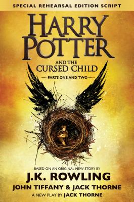 Harry Potter and the Cursed Child - Parts One & Two: The Official Script Book of the Original West End Production Cover Image