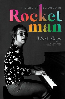 Rocket Man: The Life of Elton John Cover Image