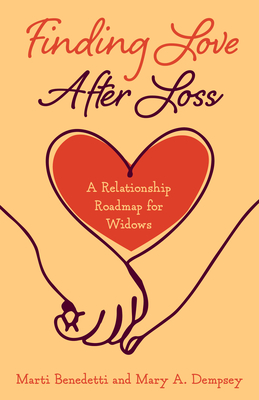 Finding Love After Loss: A Relationship Roadmap for Widows Cover Image