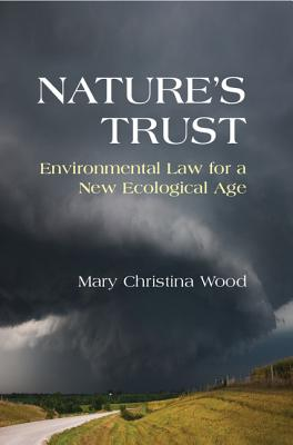 Nature's Trust: Environmental Law for a New Ecological Age Cover Image