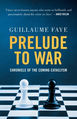 Prelude to War: Chronicle of the Coming Cataclysm Cover Image