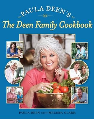 Paula Deen's the Deen Family Cookbook Cover