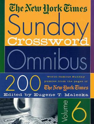 The New York Times Sunday Crossword Omnibus Volume 6 Cover Image