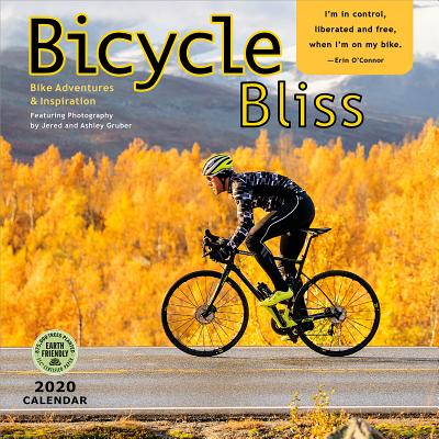Bicycle Bliss 2020 Wall Calendar: Bike Adventures & Inspiration Cover Image