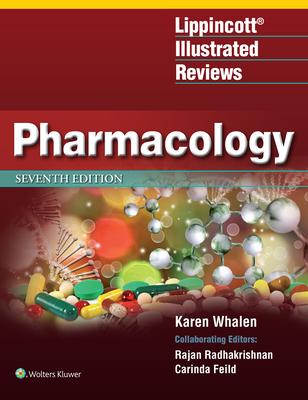 Lippincott Illustrated Reviews: Pharmacology (Lippincott Illustrated Reviews Series) Cover Image