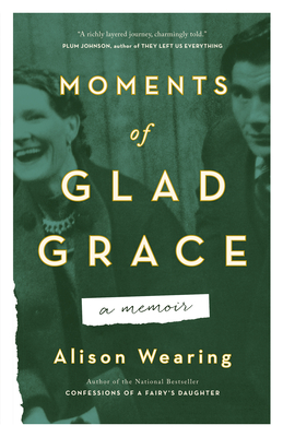 Moments of Glad Grace: A Memoir Cover Image