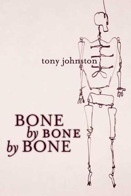 Bone by Bone by Bone Cover