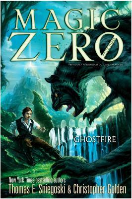Cover for Ghostfire (Magic Zero #3)