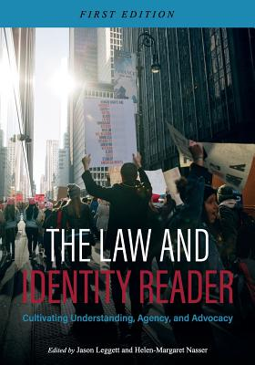 The Law and Identity Reader: Cultivating Understanding, Agency, and Advocacy Cover Image