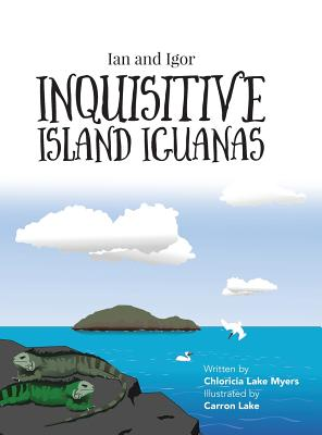 Ian and Igor: Inquisitive Island Iguanas Cover Image