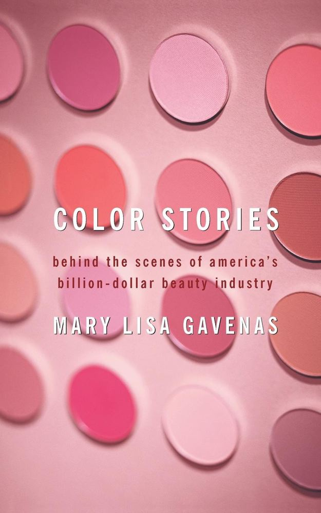 Color Stories: Behind the Scenes of America's Billion-Dollar Beauty Industry Cover Image