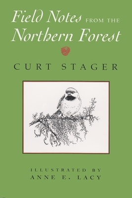 Field Notes from the Northern Forest Cover