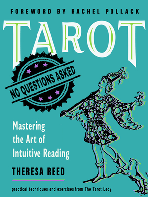 Tarot: No Questions Asked: Mastering the Art of Intuitive Reading  Cover Image