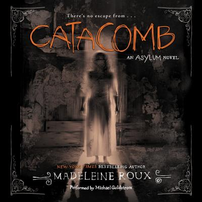 Catacomb Lib/E: An Asylum Novel Cover Image