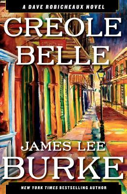 Creole Belle: A Dave Robicheaux Novel Cover Image