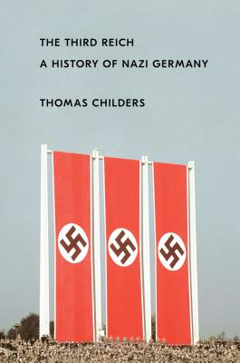 The Third Reich: A History of Nazi Germany Cover Image
