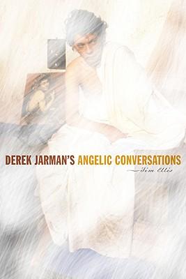Derek Jarman's Angelic Conversations Cover Image