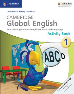 Cambridge Global English Stage 1 Activity Book: For Cambridge Primary English as a Second Language Cover Image