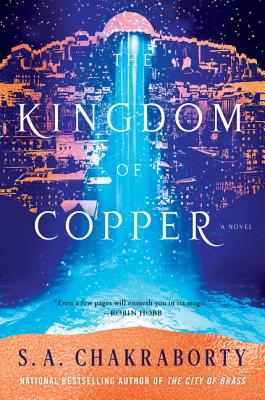 The Kingdom of Copper: A Novel (The Daevabad Trilogy #2) Cover Image
