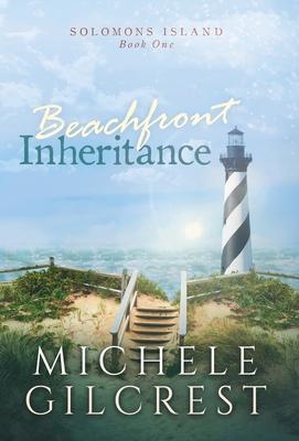 Beachfront Inheritance Hardcover (Solomons Island Book One) Cover Image