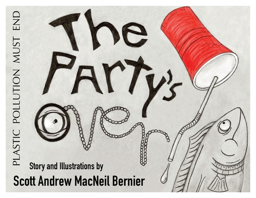The Party's Over!: Plastic Pollution Must End Cover Image