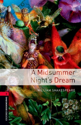Oxford Bookworms Library: A Midsummer Nights Dreamlevel 3 Cover Image