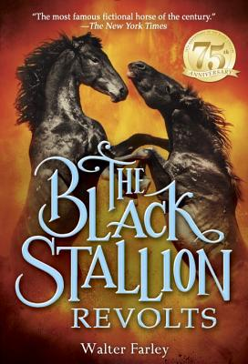 The Black Stallion Revolts Cover