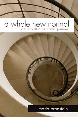A Whole New Normal: An Acoustic Neuroma Journey Cover Image