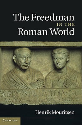 The Freedman in the Roman World Cover Image