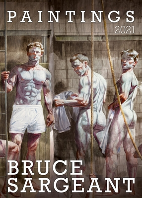 Bruce Sargeant Paintings 2021 Cover Image