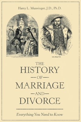 The History of Marriage and Divorce: Everything You Need to Know Cover Image