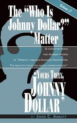 Yours Truly, Johnny Dollar Vol. 3 (Hardback) Cover Image
