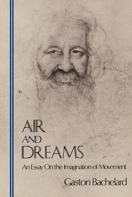Air and Dreams: An Essay on the Imagination of Movement Cover Image
