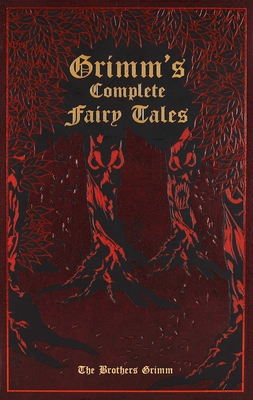 Grimm's Complete Fairy Tales (Leather-bound Classics) Cover Image