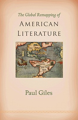 Cover for The Global Remapping of American Literature
