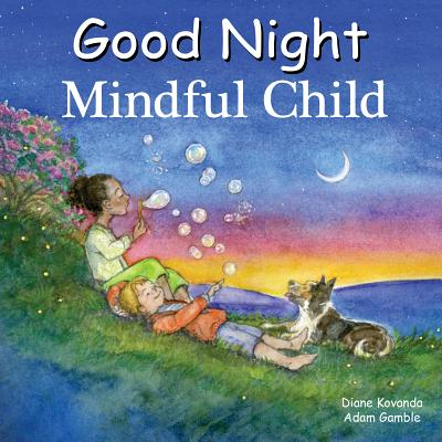 Good Night Mindful Child (Good Night Our World) Cover Image